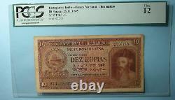 1945 Portuguese India 10 Rupias Pcgs F12 Inv#pm108-24