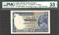 British India 10 Rupees KGV (1928-35) J. W Kelly Pick-16b About UNC PMG 53 EPQ