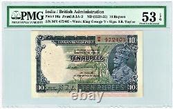 India 10 Rupees ND (1928-35) Pick 16a Jhun3.8.1A-B PMG About Unc. 53 EPQ